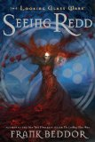 Seeing Redd The Looking Glass Wars, Book Two 2008 9780142412091 Front Cover
