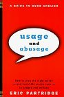 Usage and Abusage A Guide to Good English 1997 9780393317091 Front Cover