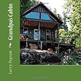 Grandpa's Cabin 2012 9781480184091 Front Cover