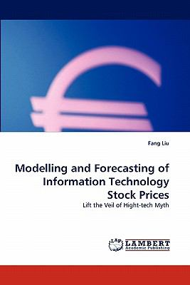 Modelling and Forecasting of Information Technology Stock Prices 2010 9783843388092 Front Cover