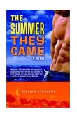 Summer They Came A Novel 2002 9780375759093 Front Cover