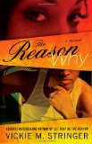 Reason Why A Novel 2009 9781439166093 Front Cover