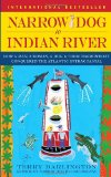 Narrow Dog to Indian River How a Man, a Woman, a Dog and Their Narrowboat Conquered the Atlantic Intracoastal 2009 9780385342094 Front Cover