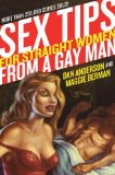 Sex Tips for Straight Women from a Gay Man 2008 9780060989095 Front Cover