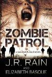 Zombie Patrol Walking Plague Trilogy #1 2013 9781482083095 Front Cover