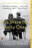 We Were the Lucky Ones A Novel 2018 9780399563096 Front Cover