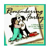 Remembering Farley A Tribute to the Life of Our Favorite Cartoon Dog 1996 9780836213096 Front Cover