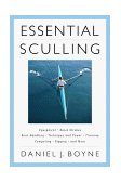 Essential Sculling An Introduction to Basic Strokes, Equipment, Boat Handling, Technique, and Power 2000 9781558217096 Front Cover