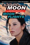 Moon Flights 2007 9781597801096 Front Cover