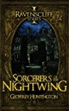 Sorcerers of the Nightwing Book One - the Ravenscliff Series 2013 9781626811096 Front Cover