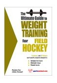 Weight Training for Field Hockey 2003 9781932549096 Front Cover