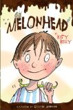 Melonhead 2009 9780385734097 Front Cover
