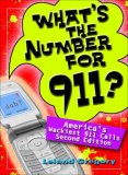 What's the Number for 911? America's Wackiest 911 Calls 2nd 2008 9780740777097 Front Cover