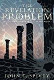 Revelation Problem (St. John's Revelation As History) 2013 9781449787097 Front Cover