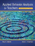 Applied Behavior Analysis for Teachers Interactive + Pearson Etext With Access Card: Books a La Carte Edition