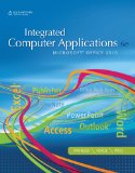 Integrated Computer Applications 6th 2011 Revised 9781111988098 Front Cover