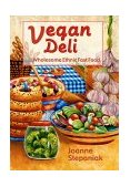 Vegan Deli Wholesome Ethnic Fast Foods 2001 9781570671098 Front Cover