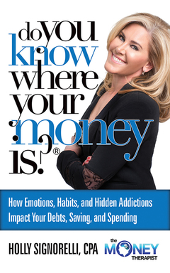 Do You Know Where Your Money Is? 2015 9781942557098 Front Cover