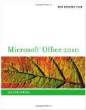 New Perspectives on Microsoft Office 2010, Second Course 1st 2010 9780538743099 Front Cover