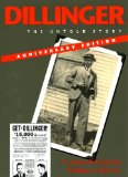 Dillinger, Anniversary Edition The Untold Story 1st 2009 Anniversary 9780253221100 Front Cover