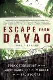 Escape from Davao The Forgotten Story of the Most Daring Prison Break of the Pacific War 2011 9780451234100 Front Cover
