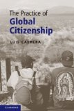 Practice of Global Citizenship 2010 9780521128100 Front Cover