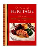 Taste of Heritage The New African American Cuisine 2002 9780764567100 Front Cover