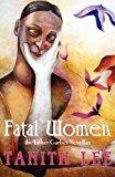 Fatal Women The Esther Garber Novellas 2013 9781590213100 Front Cover