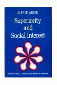 Superiority and Social Interest A Collection of Later Writings 3rd 1979 Reprint 9780393009101 Front Cover