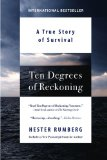 Ten Degrees of Reckoning A True Story of Survival 2010 9780425232101 Front Cover