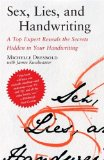Sex, Lies, and Handwriting A Top Expert Reveals the Secrets Hidden in Your Handwriting 2008 9780743288101 Front Cover