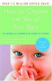 How to Choose the Sex of Your Baby Fully Revised and Updated 2006 9780767926102 Front Cover