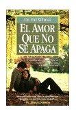 Amor Que No Se Apaga 1992 9780881130102 Front Cover