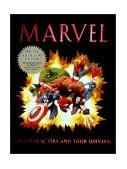 Marvel The Characters and Their Universe 2nd 2002 9780883631102 Front Cover