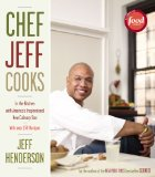 Chef Jeff Cooks In the Kitchen with America's Inspirational New Culinary Star 2008 9781416577102 Front Cover