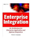Enterprise Integration An Architecture for Enterprise Application and Systems Integration 2002 9780471400103 Front Cover