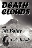 DEATH CLOUDS on Mt Baldy 2010 9780982874103 Front Cover