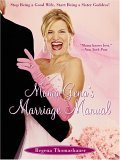 Mama Gena's Marriage Manual Stop Being a Good Wife, Start Being a Sister Goddess! 2005 9780743261104 Front Cover