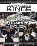 Year of the Los Angeles Kings Celebrating the 2012 Stanley Cup Champions 2012 9780771051104 Front Cover