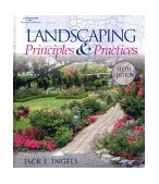 Landscaping Principles and Practices 6th 2003 Revised 9781401834104 Front Cover