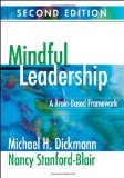 Mindful Leadership A Brain-Based Framework