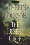 Desert Crop A Novel 2011 9781451660104 Front Cover