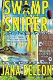 Swamp Sniper 1st 2013 9781940270104 Front Cover