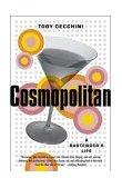 Cosmopolitan A Bartender's Life 2004 9780767912105 Front Cover