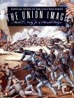 Union Image Popular Prints of the Civil War North 2000 9780807825105 Front Cover
