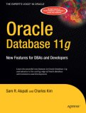 Oracle Database 11g New Features for DBAs and Developers 2007 9781590599105 Front Cover