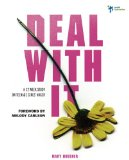 Deal with It A 12 Week Study on Teenage Girls' Anger 2009 9780310285106 Front Cover