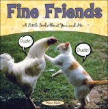 Fine Friends A Little Book about You and Me 2007 9780740763106 Front Cover