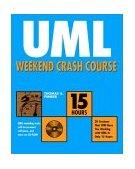 UML Weekend Crash Course 2002 9780764549106 Front Cover