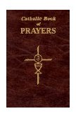 Catholic Book of Prayers 1984 9780899429106 Front Cover